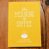 The Meaning of Coffee Book